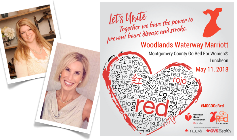 THE WOODLANDS, TX— The American Heart Association's Montgomery County Go Red For Women® Luncheon is set to welcome 900 dressed-in-red guests to this year's highly anticipated event on Friday, May 11, at The Woodlands Waterway Marriott.
