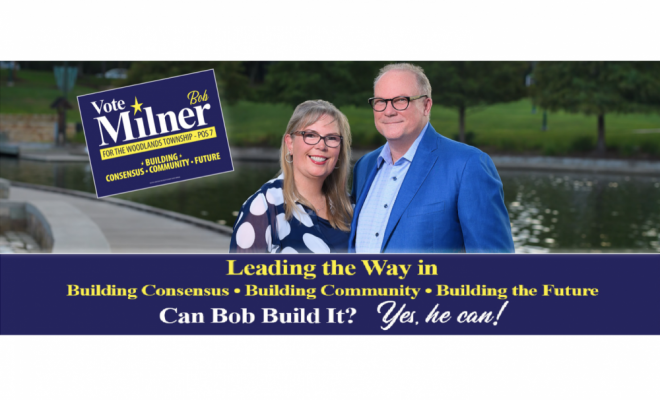 Bob Milner for The Woodlands Township, Pos 7