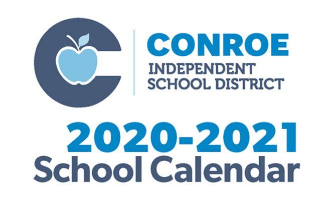 Conroe ISD Trustees Approve 20 21 School Calendar | Hello Woodlands