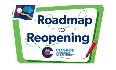 Conroe ISD Roadmap to Reopening