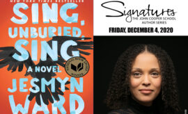 Signatures Author Series John Cooper School 2020 Jesmyn Ward Cover sing unburied sing