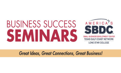 Business Success Seminars LSC SBDC Lone Star College Small Business Development Center 2020