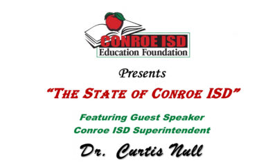 Conroe ISD Foundation The State of Education
