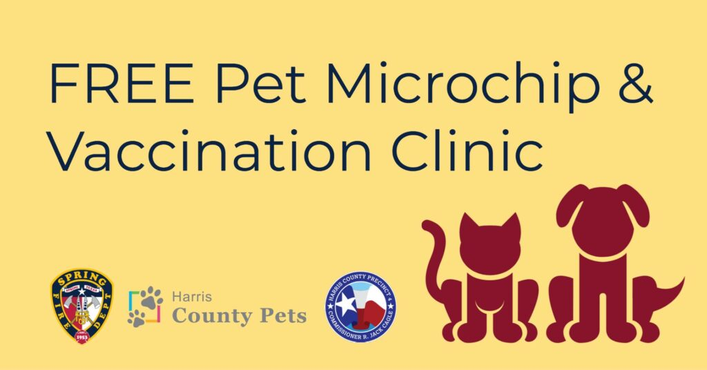 Free Pet Microchip Vaccination Clinic Spring Fire Department Harris County Pets 2021