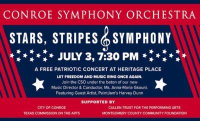 CSO Conroe Symphony Orchestra 2021 Stars Stripes Symphony Independence Day