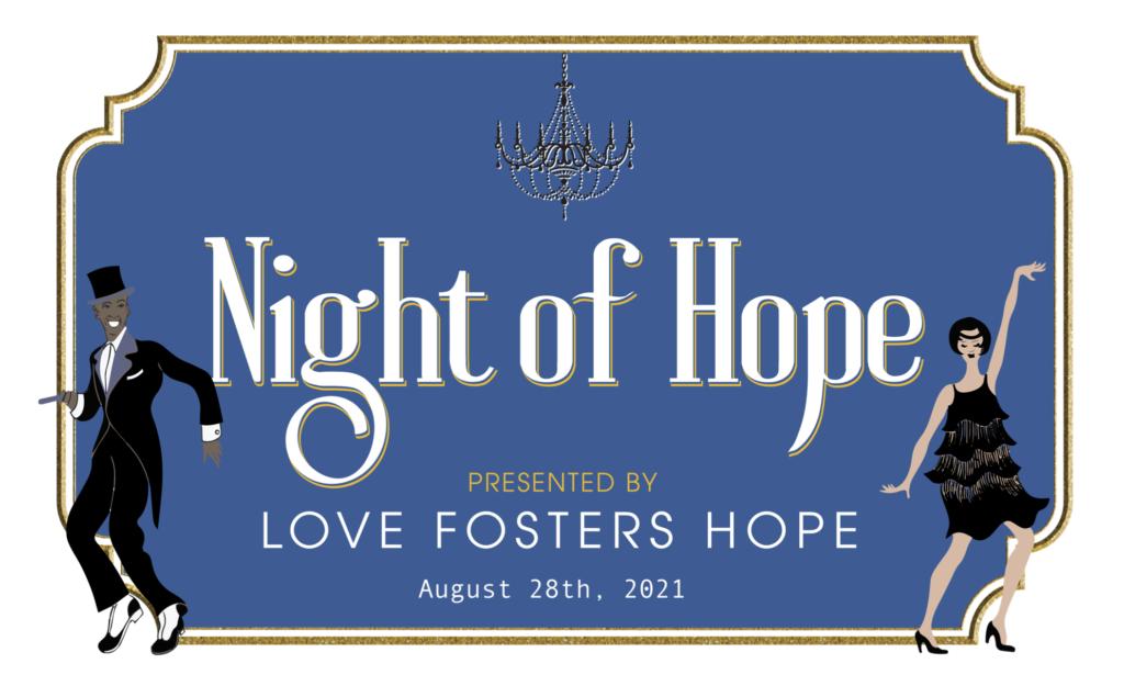 Night of Hope Gala 2021 Love Fosters Hope