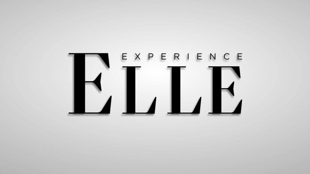 Experience ELLE